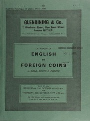 Catalogue of English and foreign coins, in gold, silver, & copper, [including] a William III five guineas piece, \fine work\ type, 1701; a comprehensive collection of silver and copper coins of Germany;  ... [10/19-20/1977]