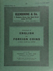 Catalogue of English and foreign coins, in gold, silver, and copper, [including] a George III pattern half-guinea, 1762, by Richard Yeo, without curl on left shoulder;  ... [05/01/1975]