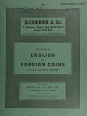 Catalogue of English and foreign coins, in gold, silver, & copper, [including] a collection of Warwickshire tokens of the 17th-19th centuries; [also] a Mexico, Maximilian, 20-pesos, 1866; [and] a U.S.A. 3-cents, 1861; [etc.] ... [05/13/1981]