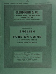 Catalogue of English and foreign coins, and historical medals, in gold, silver, and bronze, [including] silver coins of Germany (previously cleaned); [as well as] a collection of European medals, mainly French,  ... [09/12-13/1979]