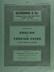 Catalogue of English and foreign coins, in gold, silver, & copper, [including] a Queen Anne, two guineas piece, 1711, heavily polished; a Motor Cycling Club, gold prize medal, awarded 1914; several medals depicting Winston Churchill;  ... [06/27/1979]