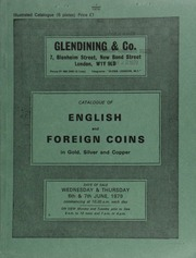 Catalogue of English and foreign coins, in gold, silver, and copper, [including] 135 Edward I silver pennies, a ninth draw from the Middridge Treasure Trove (1974);  ... [06/06-07/1979]