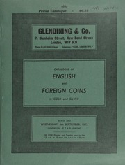 Catalogue of English and foreign coins, in gold and silver, [including] the collection of hammered gold, gold and silver crowns, and other coins, formed by Wing-Comdr. G.H. Porter; [as well as] other properties;  ... [09/06/1972]