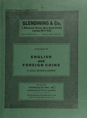 Catalogue of English and foreign coins, in gold, silver, & copper, [including] recent Royal Mint gold proofs; the Conservation (World Wildlife) series, the complete non-proof series of this special issue in gold; Irish coins, [and] foreign hammered coins; [etc.] ... [04/09/1986]