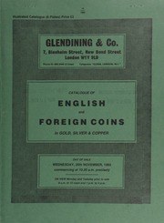 Catalogue of English and foreign coins, in gold, silver, & copper, [including] a collection mostly of English milled coins; modern coins of the Arab world; a selection of coins from the Ashdon (Essex) Hoard, 1984, sold by order of the finder;  ... [11/20/1985]