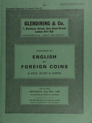 Catalogue of English and foreign coins, in gold, silver, & copper, [including] a small collection of English hammered crowns, [the property of C. Gordon Rowe], [containing] a Charles I Oxford mint pound, 1643,  ... [05/23/1984]
