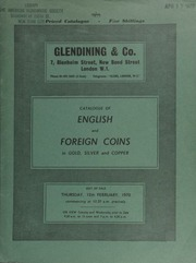 Catalogue of English and foreign coins, in gold, silver, and copper, [including] many sovereign and other coins of George III and Queen Victoria, [as well as] gold medals and specimen sets, etc., [and] silver and copper coins of Scotland and Ireland ... [02/12/1970]