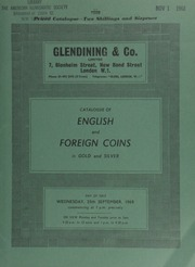 Catalogue of English and foreign coins, in gold and silver, [including] an Ancient British, Coritani stater of South Ferriby type, crude laureate bust, rev. disjointed horse; a Richard III (1483-5) angel, boar's head both sides; a William IV proof two-pounds, 1831,  ... [09/25/1968]