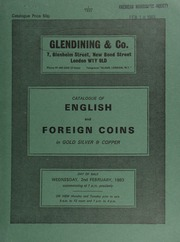 Catalogue of English and foreign coins, in gold, silver, & copper, [including] a Charles II five guineas piece, 1670; [as well as] a good collection of gold coins of the Imperial Guptas, [the property of Mrs. M. Delme-Radcliffe] ... [02/02/1983]