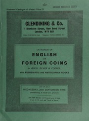 Catalogue of English and foreign coins, in gold, silver, & copper, also numismatic and antiquarian books, [in part] a collection of the British Numismatic Society, sold by order of the Trustees;  ... [09/20/1978]