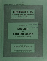 Catalogue of English and foreign coins, in gold, silver, and bronze, including a series of English hammered gold; [as well as] 32 lots of sceattas, [a second draw] from the Aston Rowant Hoard (1971-1974); [etc.] ... [03/13/1975]