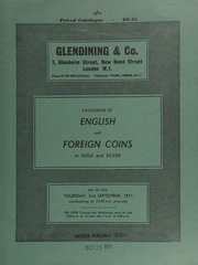 Catalogue of English and foreign coins, in gold and silver, [including] 16 lots of Long Cross pennies, a third parcel from the Colchester II (1969) Hoard; a Gaulish Treviri AV stater,  ... [09/02/1971]