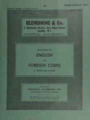 Catalogue of English and foreign coins, in gold and silver, [including] a Celtic Verica stater, rev. horseman with spear; a Henry VI London noble, annulet issue; an Edward VII 1902 Coronation set;  ... [02/02/1972]