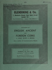 Catalogue of English, ancient and foreign coins, in gold, silver, and bronze, including Roman, English hammered coinage and crowns, a series of commemorative medals [as well as] coins of Sinkiang (Chinese Turkestan) and the U.S. ... [07/09/1970]
