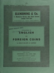 Catalogue of English and foreign coins, in gold, silver, & copper, [including] a Charles II pattern halfpenny (BMC 402), brilliant and toned, extremely rare; [also] an Eire, proof set, 1928, halfcrown to farthing, brilliant; ... [06/23/1982]