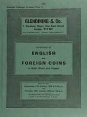 Catalogue of English and foreign coins, in gold, silver, and copper, including a Charles I, Oxford mint, triple unite, 1642; [as well as] an interesting and comprehensive collection of of bronze medals of Napoleon Bonaparte; ... [10/17-18/1979]