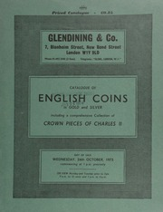 Catalogue of English coins, in gold and silver, including a comprehensive collection of crown pieces of Charles II, [formed by F.R. Cooper, as well as] a George III pattern guinea, 1813, by Thomas Wyon, ... [10/24/1973]