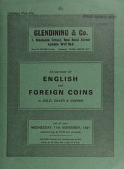 Catalogue of English and foreign coins, in gold, silver, & copper, [including] a collection of U.S.A. 20-dollar gold coins, [containing] both Liberty head and St. Gaudens types; [as well as] Indian coins, [stock-in-trade of the late Mrs. Boris Watson, of Maida Vale, London]; [etc.] ... [11/11/1981]