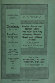 Catalogue of English, Greek and Roman coins, [including] the collection of Pitt Club and City Company badges, formed by the late Alan Garnett, Esq.; a small collection of choice English coins,  ... [10/24/1934]