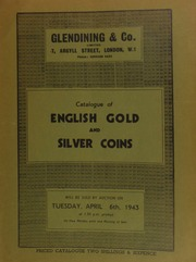 Catalogue of English gold and silver coins, [also including many foreign coins, the] property of a collector, and containing a Vatican City Pius XI 100 lire, 1929, in mint state, [etc.] ... [04/06/1943]