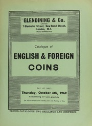 Catalogue of English and foreign coins, including the properties of a gentleman and and a collector; [and containing] pennies of Aethelred II; several Iranian, Chinese, Austrian, French and German coins; [as well as] paper money; [etc.] ... [10/06/1949]