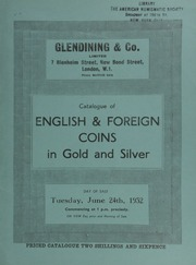 Catalogue of English & foreign coins, in gold and silver, [including] 20 lots [containing] 1,396 coins from Edward VI to Charles I [found in] the Orston Treasure Trove; Scottish gold coins, [and] a Philip and Mary angel, lis both sides; [etc.] ... [06/24/1952]