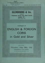 Catalogue of English & foreign coins, in gold and silver, [including] several Pitt Club medals and badges ... [07/28/1952]