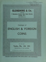 Catalogue of English & foreign coins, [including] three lots of George III and George IV crowns from the Duke of Wellington's collection; a Charles II Naval Reward, 1665, by John Roettier,  ... [05/12/1953]