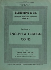 Catalogue of English & foreign coins, including an Ancient British, Dobuni, Comux, gold stater, obv. crude ear of corn, rev. three-tailed horse; a Holland, Louis Napoleon, proof 20 gulden, 1810;  ... [06/23/1953]