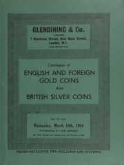 Catalogue of English & foreign gold coins, [and] also British silver coins, the property of a collector; [as well as] specimen sets, the collection formed by Dr. H. Firman; and other properties ... [03/24/1954]