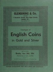 Catalogue of English gold and silver coins, the property of a deceased collector, sold by order of the executor; and other properties ... [06/28/1954]