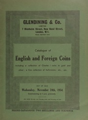 Catalogue of English and foreign coins, including a collection of Charles I coins in gold and silver, the property of Major A.W. Foster; siege pieces; a fine collection of halfcrowns; etc., etc. ... [11/24/1954]