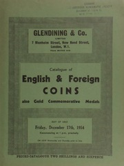 Catalogue of English & foreign coins, also gold commemorative medals, including the Royal Academy of Arts gold medal by T. Brock, awarded for a figure composition in painting, 1933,  ... [12/17/1954]