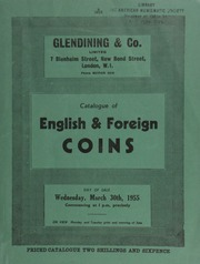 Catalogue of English & foreign coins, [including] Ancient British and Gaulish coins; Roman and Byzantine gold coins; a collection of pennies of William the Conquerer, ... [03/30/1955]