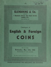 Catalogue of English & foreign coins, [including] a Queen Anne five guineas piece, 1706; 17 George IV proof 1826 coins; Colonial gold coins, gold and silver commemorative medals, ... [and] books, [such as] Henry Cohen's 'Medailles Imperiales', 8 volumes, 2nd ed., 1892; [etc.] ... [05/11/1955]