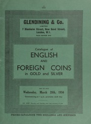 Catalogue of English and foreign coins, in gold and silver, [including] a China, pattern 50 Tael; inscription within and below two imperial dragons, above, Empire of China;  ... [03/28/1956]