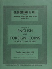 Catalogue of English and foreign coins, in gold and silver, [including] Colonial coins, [such as] a Republic of South Africa, Paul Kruger, Tickey struck in gold, dated 1898; ... [06/26/1956]