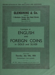 Catalogue of English and foreign coins, in gold and silver, [including] a Cunobelinus stater, obv. ear of corn, rev. horse and branch; a William IV specimen set of Coronation coins in original case; [and] a George VI specimen set of Coronation coins, 1937; [etc.] ... [07/19/1956]