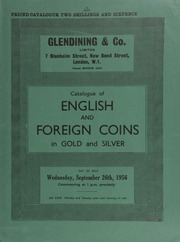 Catalogue of English and foreign coins, in gold and silver, [including] a Queen Victoria mint specimen set, 1839; a Hong Kong Victoria pattern dollar, 1863, in copper; [and] pattern crowns by Huth, Madagascar, 1895, brilliant; [etc.,] ... [09/26/1956]