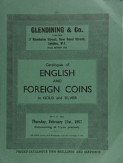 Catalogue of English and foreign coins, in gold and silver, [including] Edward VII Coronation gold coins, 1902; and several U.S. lots, [among which is] a continental dollar, pewter, 1776, fine and rare, but a little corroded in parts ... [02/21/1957]