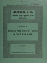 Catalogue of English and foreign coins, in gold and silver, [including] an Edward VII, third period (1550-53) sovereign of twenty shillings; a South Africa, Thomas Burgers, pattern pond, 1874, struck in copper; ... [11/28/1958]