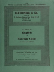 Catalogue of English and foreign coins, in gold and silver, [including] the collection of H.C. Curwen, Esq., [of] English silver coins; [as well as] a China, Republic, Yuan Shi Kai, 50-dollars, 1916, edge milled;  ... [09/30/1959]
