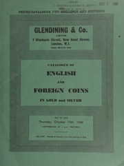 Catalogue of English and foreign coins, in gold and silver, [including] a Charles I, Oxford Mint, triple unite, 1643; [and] a U.S.A. cent, 1806; Birmingham Workhouse half-crowns, 1788; [also] various coins of the West Indies; [etc.] ... [10/13/1960]