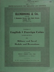 Catalogue of English [coins, containing] a George II, proof crown, 1732, young head, plain edge; & foreign coins, in gold and silver, [such as] 977 U.S.A. Lincoln-head cents;  ... [03/17/1961]