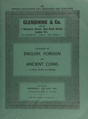 Catalogue of English, foreign and ancient coins, in gold, silver and bronze, [including] a Charles II proof crown, struck in gold; a Yemen 5-pound or gold ryal, AH. 1367; [as well as] coins of the Jews; [etc.] ... [06/17/1964]