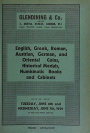Catalogue of English, Greek, Roman, Austrian, German, and Oriental coins, historical medals, numismatic books, and cabinets, including the property of David Herbst, formerly of Prague; [and] the collections of Alexander Vipan, Esq.; ... [06/06-07/1939]