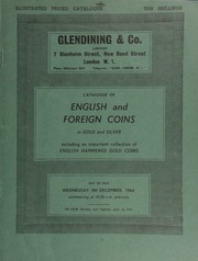 Catalogue of English and foreign coins, in gold and silver, including an important collection of English hammered gold, the late property of a well-known collector, [Alderman Horace Hird?; as well as] a series of silver crown pieces ... [12/09/1964]