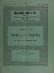 Catalogue of English coins, in gold and silver, [including] English gold, the property of a European collector, [containing] a Queen Mary, fine sovereign of fifty shillings, dated 1554; [and] the property of a lady, ... [03/31/1965]