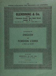 Catalogue of English and foreign coins, in gold and silver, including a Queen Victoria series from proof crown to 3 pence, all mint state; 9 California charms; a U.S.A. John F. Kennedy Memorial gold medal;  ... [05/05/1965]