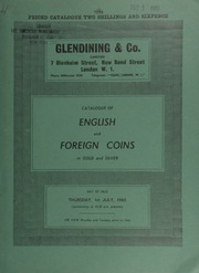 Catalogue of English and foreign coins, in gold and silver, including a George III pattern two-guineas, 1768, by Tanner, laureate bust right; [and another] George III pattern two-guineas, 1777, by Yeo;  ... [07/01/1965]